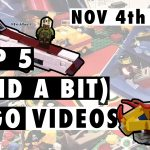 Top 5 (and a bit) LEGO Videos of the week! 4th November 2018
