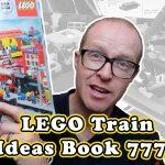 LEGO Train Ideas Book 7777 – Inspiration for your LEGO City Railway!